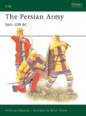 The Persian Army 560–330 BC