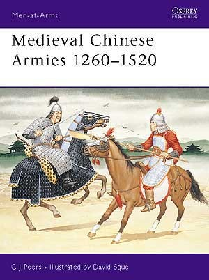 Medieval Chinese Armies 1260–1520