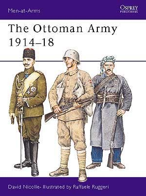 The Ottoman Army 1914–18