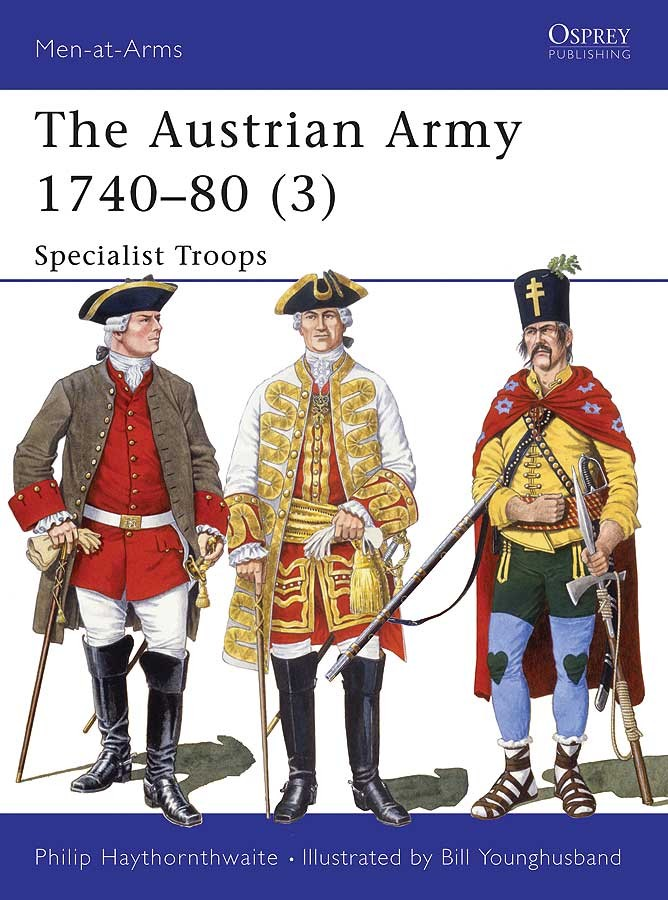 The Austrian Army 1740–80 (3)