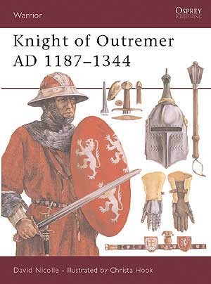 Knight of Outremer AD 1187–1344