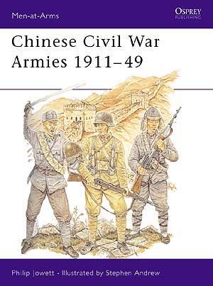 Chinese Civil War Armies 1911–49