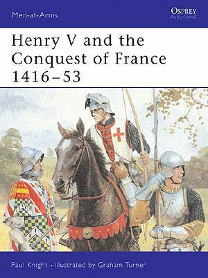 Henry V and the Conquest of France 1416–53
