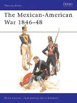The Mexican-American War 1846–48