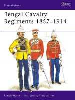 Bengal Cavalry Regiments 1857–1914