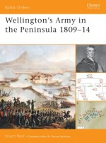 Wellington's Army in the Peninsula 1809–14