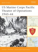 US Marine Corps Pacific Theater of Operations 1943–44