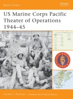 US Marine Corps Pacific Theater of Operations 1944–45