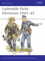 Luftwaffe Field Divisions 1941–45