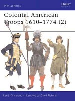 Colonial American Troops 1610–1774 (2)
