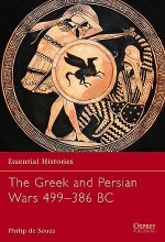The Greek and Persian Wars 499–386 BC