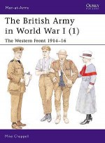 The British Army in World War I (1)