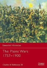 The Plains Wars 1757–1900