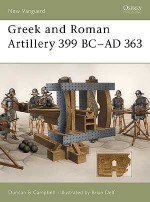 Greek and Roman Artillery 399 BC–AD 363