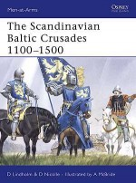The Scandinavian Baltic Crusades 1100–1500