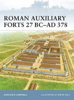 Roman Auxiliary Forts 27 BC–AD 378
