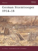 German Stormtrooper 1914–18