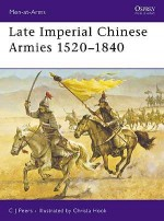Late Imperial Chinese Armies 1520–1840