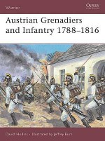Austrian Grenadiers and Infantry 1788–1816