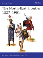 The North-East Frontier 1837–1901