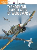 Typhoon and Tempest Aces of World War 2