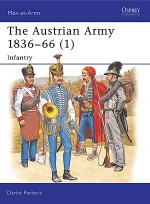 The Austrian Army 1836–66 (1)