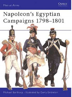 Napoleon's Egyptian Campaigns 1798–1801