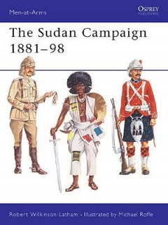 The Sudan Campaigns 1881–98