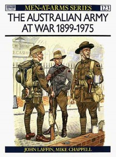 The Australian Army at War 1899–1975