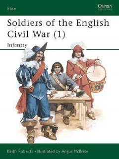 Soldiers of the English Civil War (1)