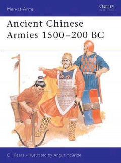 Ancient Chinese Armies 1500–200 BC
