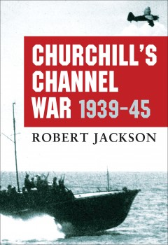 Churchill's Channel War