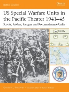 US Special Warfare Units in the Pacific Theater 1941–45