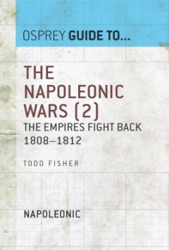 The Napoleonic Wars (2): The empires fight back 1808–1812