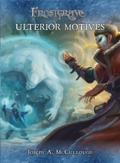 Frostgrave: Ulterior Motives