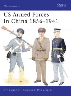 US Armed Forces in China 1856–1941
