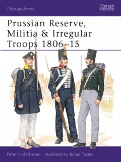 Prussian Reserve, Militia & Irregular Troops 1806–15