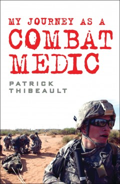 My Journey as a Combat Medic