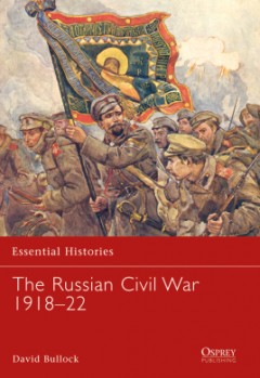The Russian Civil War 1918–22