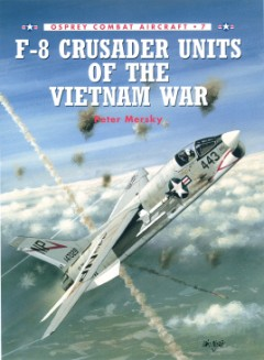 F-8 Crusader Units of the Vietnam War