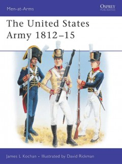 The United States Army 1812–15