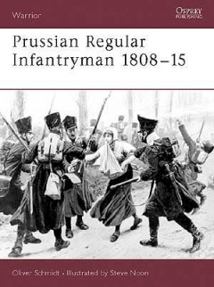 Prussian Regular Infantryman 1808–15