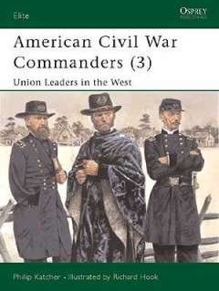 American Civil War Commanders (3)