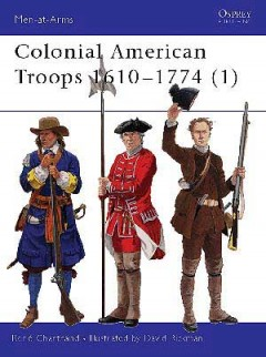 Colonial American Troops 1610–1774 (1)
