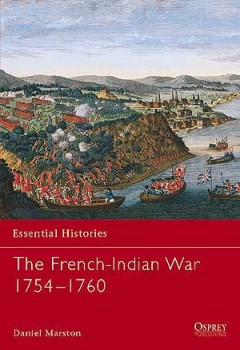 The French-Indian War 1754–1760