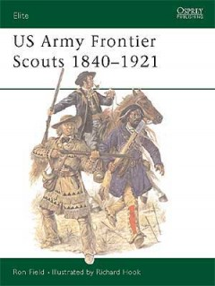 US Army Frontier Scouts 1840–1921