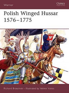 Polish Winged Hussar 1576–1775