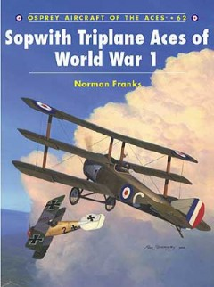 Sopwith Triplane Aces of World War 1