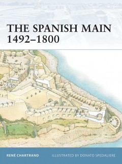 The Spanish Main 1492–1800