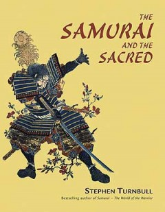The Samurai and the Sacred